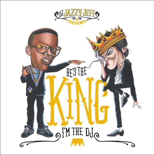DJ Jazzy Jeff - He's The King, I'm The DJ (MJ Tribute)