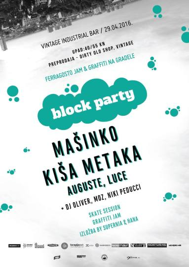 Ferragosto Jam x GNG block party @ Vintage Industrial Bar, Zagreb (29. 4.)