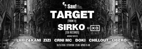 Target i Sirko + gosti live @ Sax, Zagreb (10. 11.)