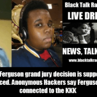 Black Talk Radio Live Drive at Five: Ferguson grand jury watch and KKK connection to Ferguson cops