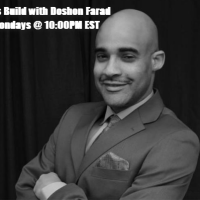 Lets Build w/ Doshon Farad - Freddie Gray and police brutality in America