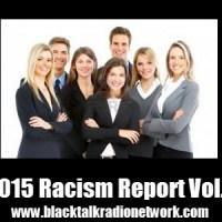 2015 Racism/Terrorism Report Vol. 1