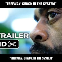 "Theatrical Film Premiere Screening Of  ""FREEWAY: CRACK IN THE SYSTEM"""