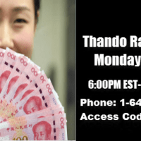 Thando Radio Show - Are You Concerned About The New Status Of The Chinese Renminbi (Yuan)?