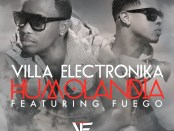 Villa-Electronika-Ft.-Fuego---Humolandia-Artwork