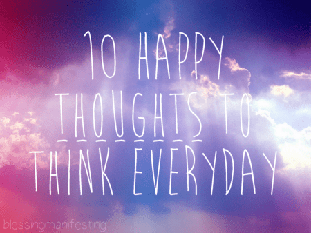10 Happy Thoughts To Think Everyday