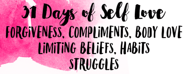 Week One: 31 Days of Self Love