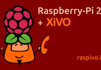 Raspivo : Xivo sur Raspberry PI 2