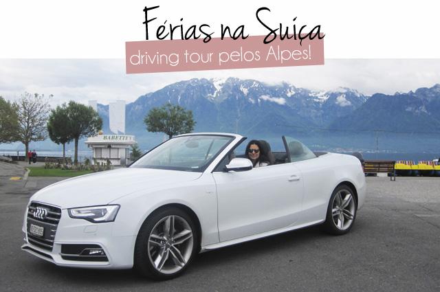 blog-da-alice-ferraz-ferias-suica-carro (1)