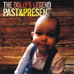 The Dolly Legend, PastPresent