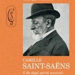 camille-saint-saens-libro-spiriti-musicali-zecchini-editore