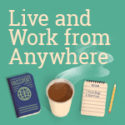Live and Work From Anywhere