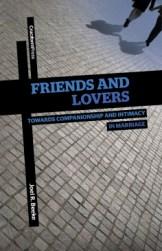Friends and Lovers by Joel Beeke