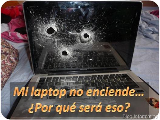 Mi laptop no enciende ni arranca