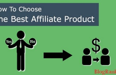 How-To-Select-Best-Affiliate-Programs-or-Product
