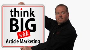 think-big-with article marketing help