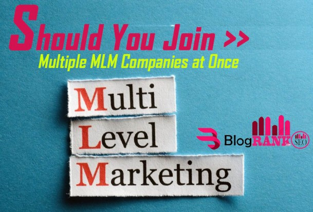 should-i-join-multiple-mlm-companies