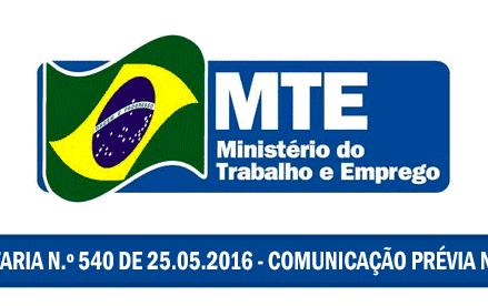 Portaria n° 540 de 25/05/2016 – Comunicação Prévia da NR-18
