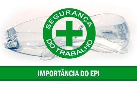 Importância do EPI – Equipamento de Proteção Individual