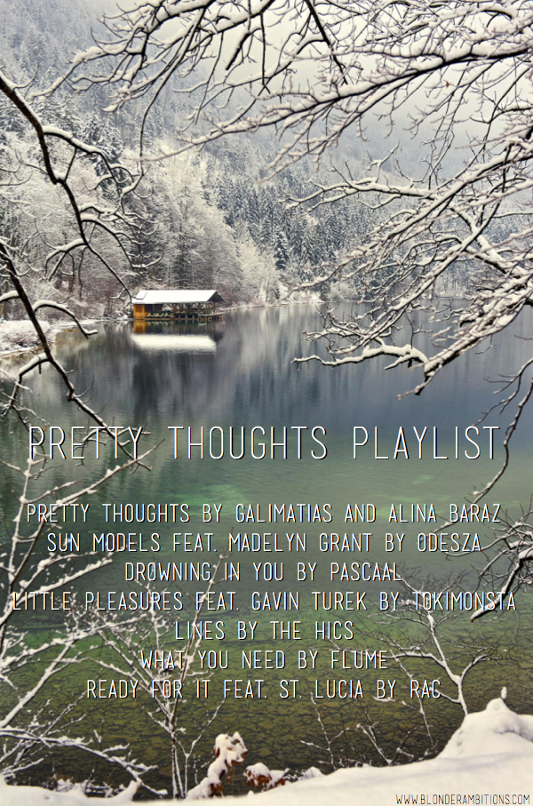 pretty thoughts playlist 11.28.14