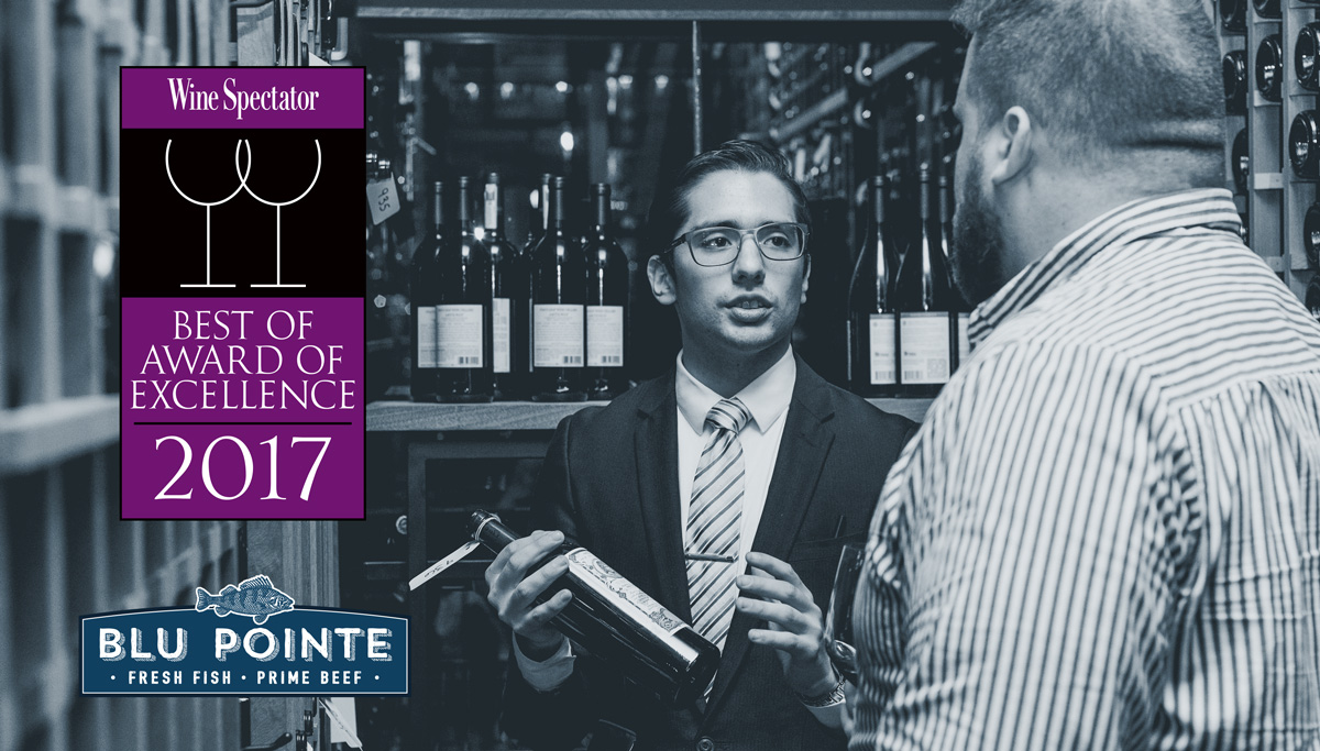 Blu Pointe, Winner of Wine Spectator's Best of Award of Excellence 2017