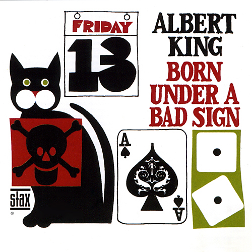 Albert King – Born Under A Bad Sign