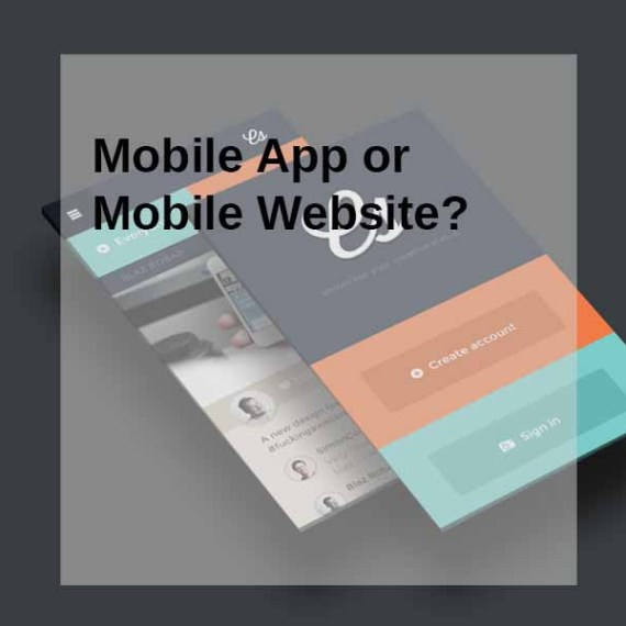 Mobile App or Mobile Website?