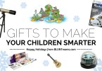 Gifts to make your children smarter