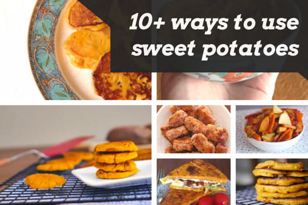 10 ways to use sweet potatoes