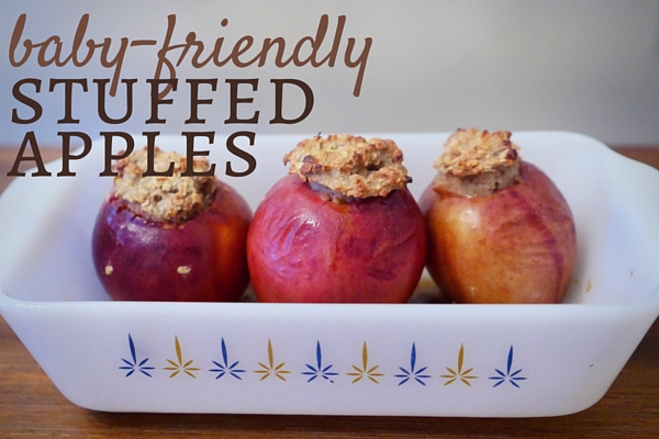 Baby Friendly Stuffed Apples