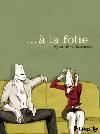 a_la_folie_couv