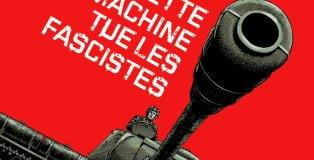 cette-machine-tue-les-fascistes_une