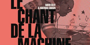 le_chant_de_la_machine_une