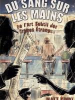 Du_sang_les_mains-Matt_Kindt-couv-555x804