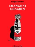 Shanghai Chagrin Couv