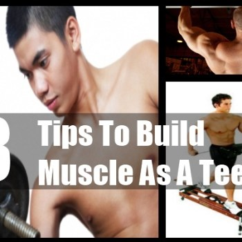 Build Muscle As A Teen