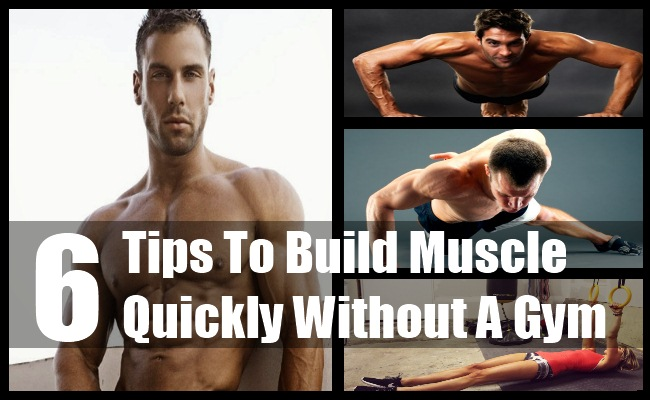 Build Muscle Quickly Without A Gym