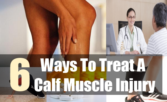 6 Ways To Treat A Calf Muscle Injury