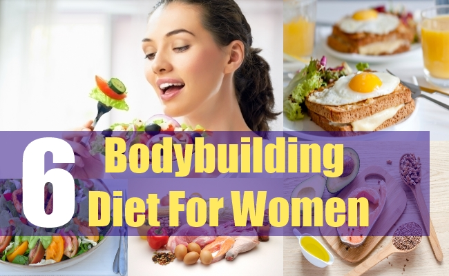 6 Bodybuilding Diet For Women