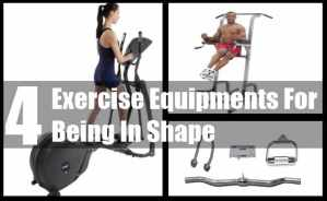 Exercise Equipments For Being In Shape