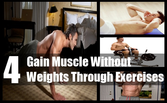 Gain Muscle Without Weights Through Exercises