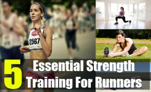 5 Essential Strength Training For Runners