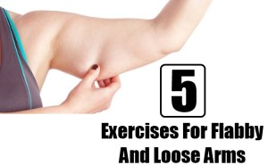5 Home Exercises for Flabby and Loose Arms