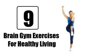 9 Simple Brain Gym Exercises for Healthy Living