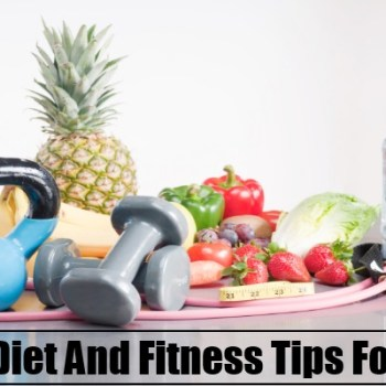 Diet And Fitness Tips For All