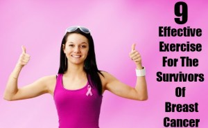 Effective Exercise For The Survivors Of Breast Cancer