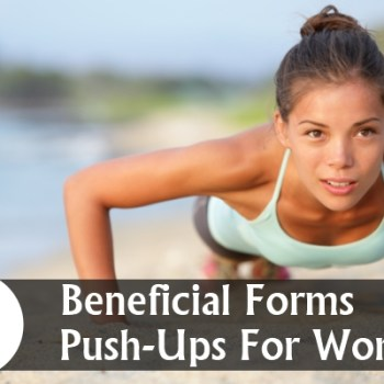 Beneficial Forms Push-Ups For Women
