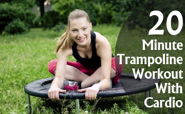 20 Minute Trampoline Workout With Cardio