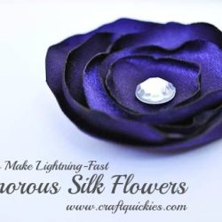 How to Make Lightning-Fast Glamorous Silk Flowers