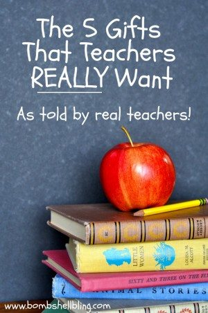 The 5 Gifts That Your Child's Teacher REALLY Wants to Receive...